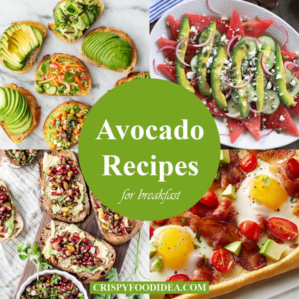Avocado Recipes for Breakfast