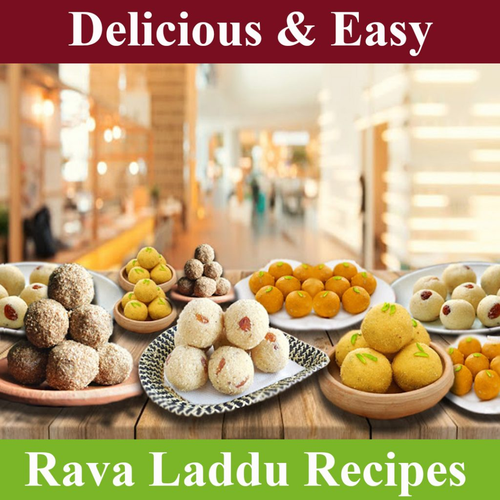 Rava Laddu Recipes
