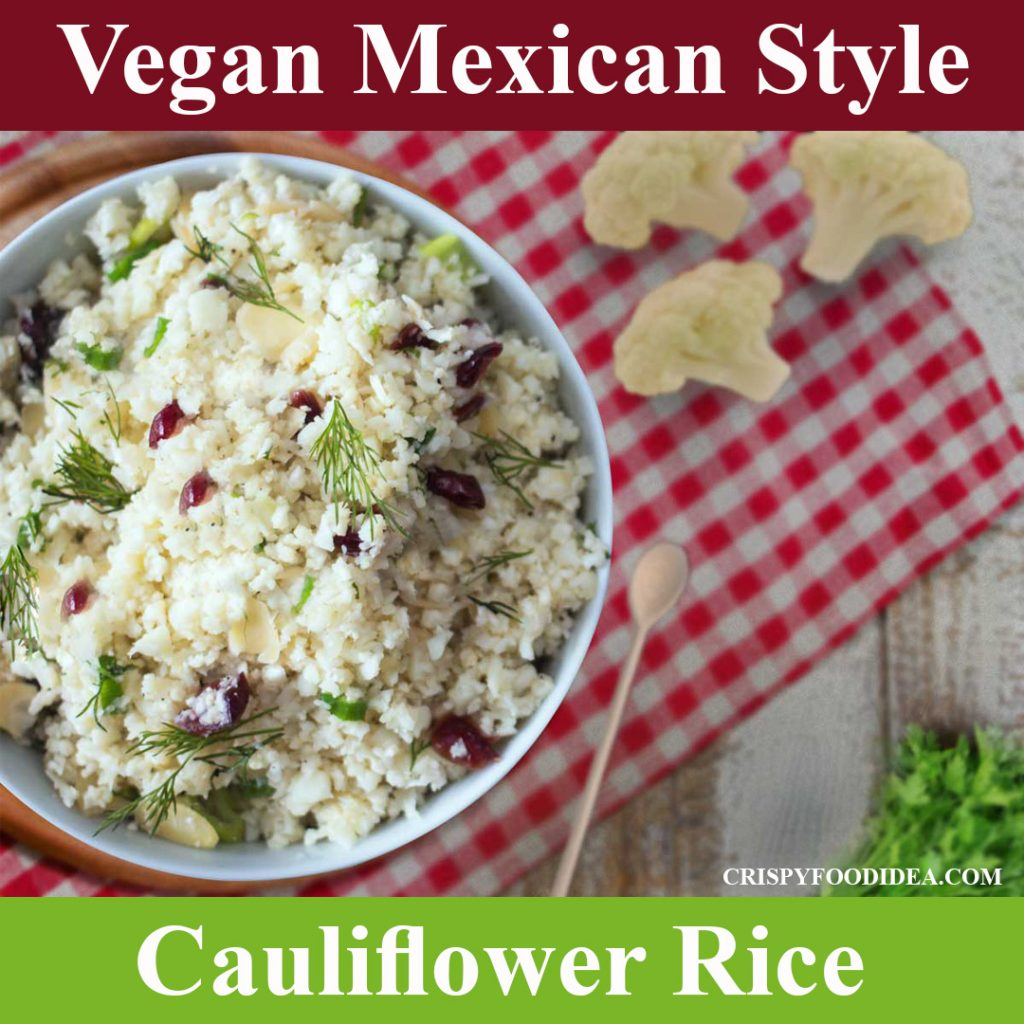 Mexican Cauliflower Rice Recipe