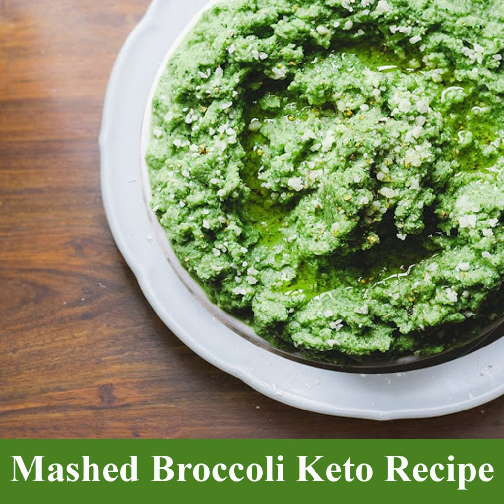 Mashed Broccoli Keto Recipe