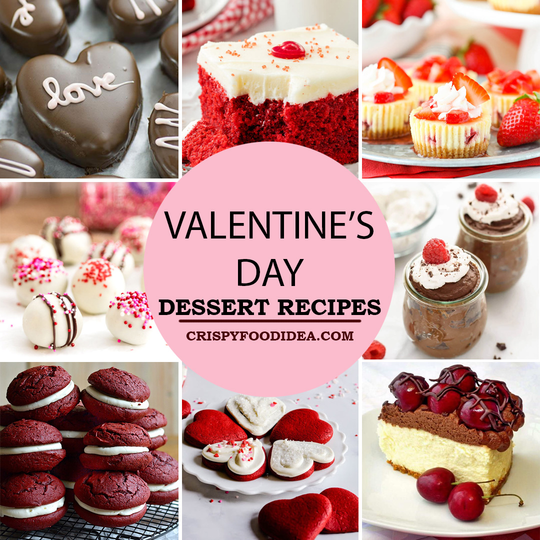 25 Valentine S Day Desserts Recipes For Your Partner Crispyfoodidea