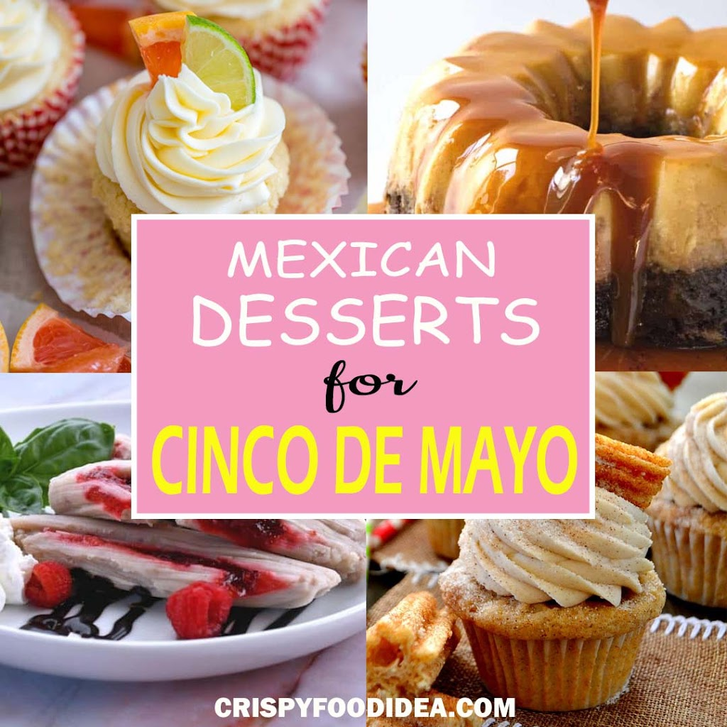 Mexican Desserts for Cinco De mayo